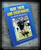 Here, There and Everywhere - the Steve Walsh Story
